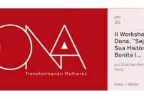 noticia II Workshop do Projeto Dona, (Seja Dona da Sua História) Pousada Bonita Ipanema