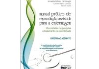 noticia Livro estimula a humanização e segurança nos tratamentos de fertilização