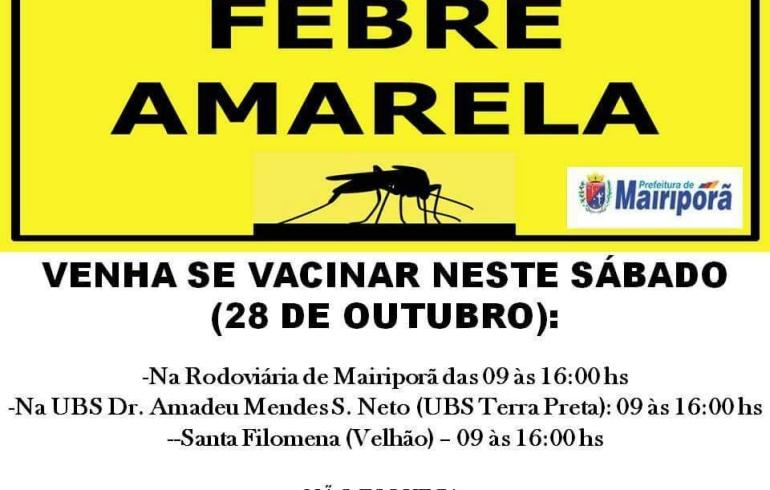 noticia DIA 28/10: CAMPANHA DE VACINAÇÃO CONTRA A FEBRE AMARELA EM MAIRIPORÃ