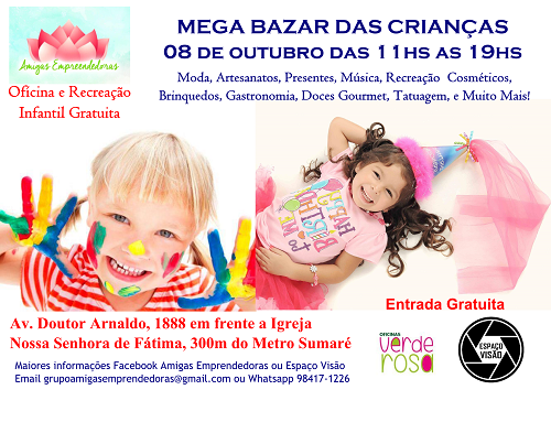 noticia Mega Bazar das Crianças no Espaço Visão em SP