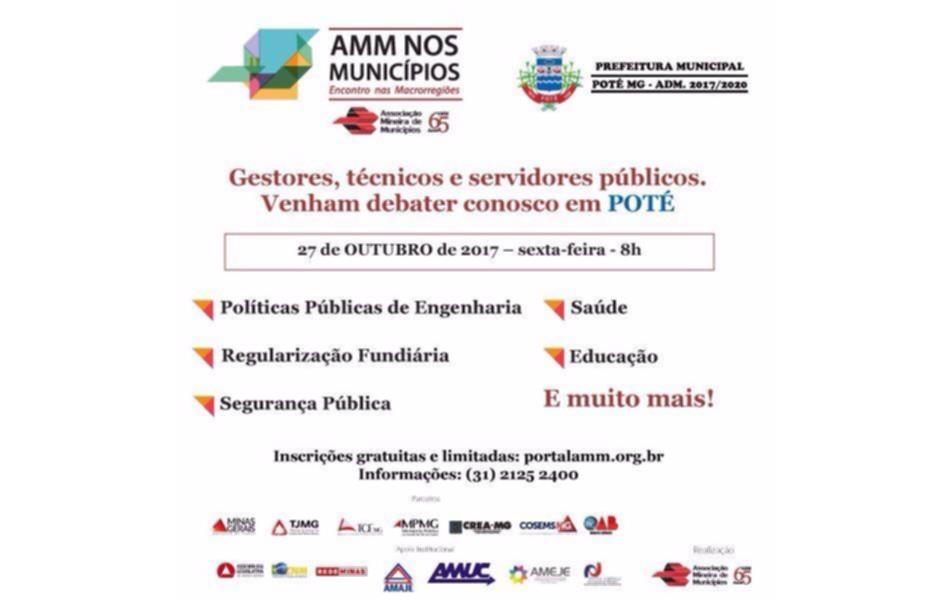 noticia ENCONTRO NAS MACRO REGIÕES, PROMOVIDO PELA AMM-Associação Mineira dos Municípios será realizado em Poté-Minas Gerais.