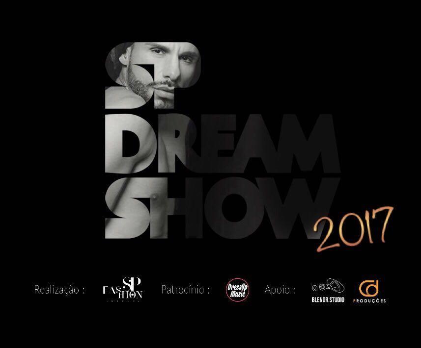 noticia 24/Nov - Sexta-feira, no Tendal da Lapa, acontece o Segundo SP Dream Show 2017 - Um mega evento de moda